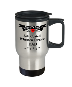 World's Best Soft Coated Wheaten Terrier Dad Unique Dog Travel Mug Gifts Wheaton Dogs