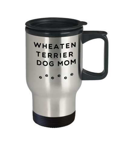 Best Wheaten Terrier Dog Mom Cup Unique Travel Coffee Mug With Lid Gift for Women