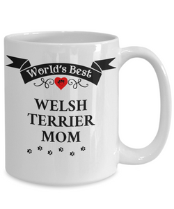 World's Best Welsh Terrier Mom Cup Unique Ceramic Dog Coffee Mug Gifts for Women