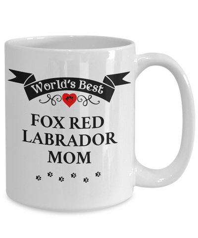 Image of World's Best Fox Red Labrador Mom Cup Unique Ceramic Dog Coffee Mug Gifts