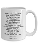 "Bible Scripture Gift, Romans 8 38-39 Bible Verse "" For I am persuaded..."" Scripture Gift Mug"