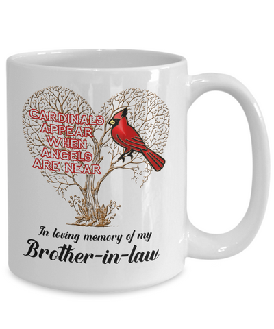 Brother-in-law Cardinal Memorial Coffee Mug Angels Appear Keepsake