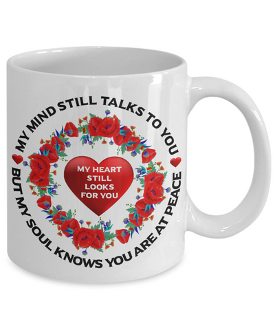 Poppy Loving Memory Mug My Mind Still Talks You My Soul Knows You're at Peace Sympathy Keepsake