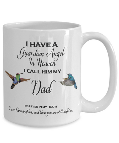 Dad Memorial Gift I Have a Guardian Angel... Dad Remembrance Gifts
