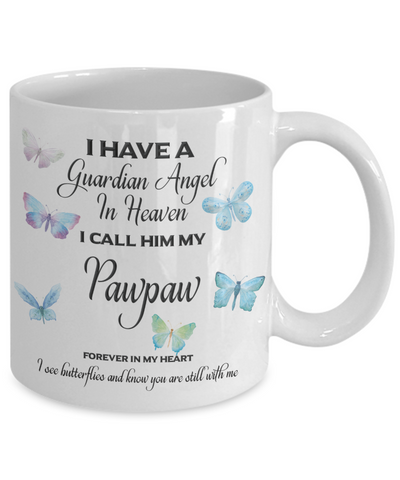 Image of Guardian Angel in Heaven I Call Him My Pawpaw Butterflies Grandpa Memory Coffee Cup