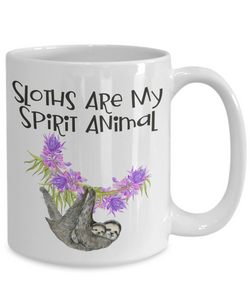 Sloths Are My Spirit Animal Mug Gift For Her or Him Ceramic Coffee Cup