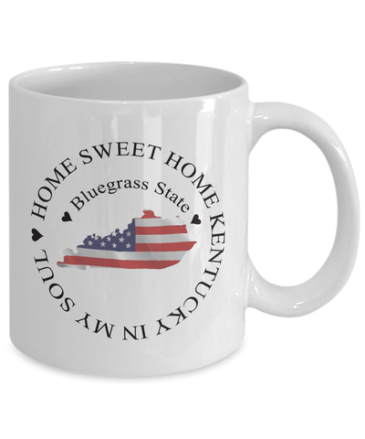 Image of Kentucky Gift, Home Sweet Home Kentucky In My Soul USA Gifts Coffee Mug