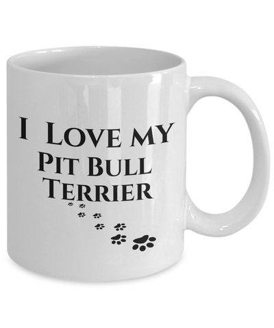 I Love My Pit Bull Terrier Mug Dog Mom Dad Lover Novelty Birthday Gifts Unique Work Ceramic Coffee Cup Gifts for Men Women