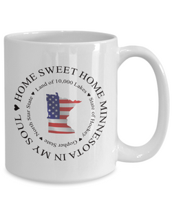 Patriotic Minnesota Mug Home Sweet Home In My Soul Unique Minnesota Ceramic Coffee Cup Gifts