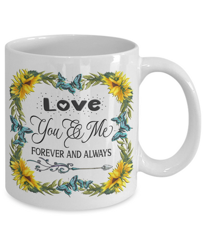 You And Me Forever and Always Mug Gift Love You Novelty Sunflower Valentine's Day Surprise Cup