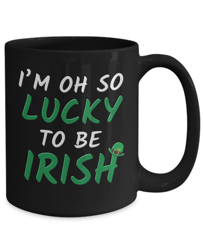 Lucky To Be Irish Love You Black Mug St Patrick's Day Gift Ireland Paddy's Novelty Cup