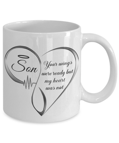 Son Memorial Heart Mug Your Wings Were Ready My Heart Was Not Keepsake Coffee Cup