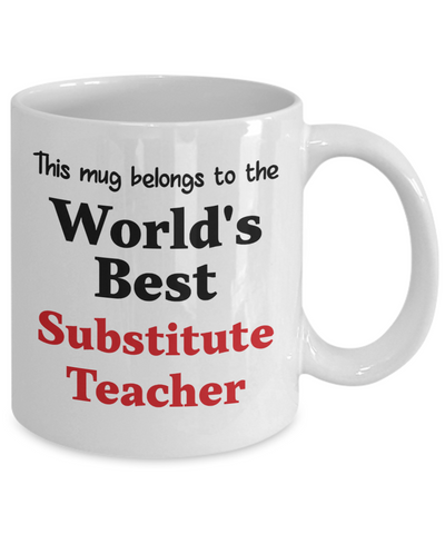 Image of World's Best Substitute Teacher Mug Occupational Gift Novelty Birthday Thank You Appreciation Ceramic Coffee Cup