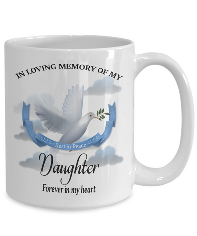 Image of Daughter Memorial Remembrance Mug Forever in My Heart In Loving Memory Bereavement Gift for Support and Strength Coffee Cup