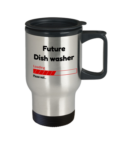 Image of Funny Future Dish washer Travel Mug Gift for Men  and Women Travel Cup