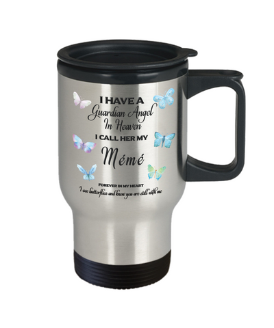 Image of Mémé In Memorial Butterfly Gift Travel Mug With Lid  I Have a Guardian Angel in Heaven Forever in My Heart I see Butterflies and know you are still with me Loveing Memory Coffee Cup