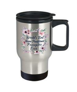 Nurse Practitioner Preceptor Gifts Travel Coffee Mug Thank You Present For Women Preceptors