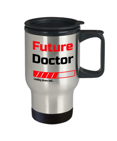 Image of Funny Future Doctor Loading Please Wait Travel Mug With Lid Tea Cup Novelty Birthday Gift for Men and Women