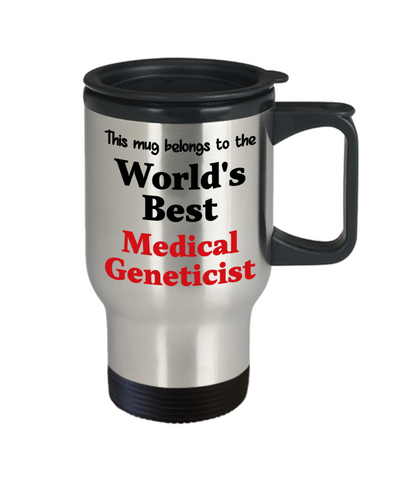 Image of World's Best Medical Geneticist Occupational Insulated Travel Mug With Lid Gift Novelty Birthday Thank You Appreciation Coffee Cup