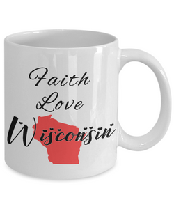 Patriotic USA Gift Mug Faith Love Wisconsin Unique Novelty Birthday Christmas Ceramic Coffee Tea Cup