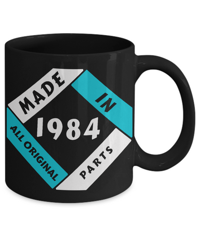 Image of Made in 1984 Birthday Black Mug Gift Fun All Original Parts Unique Novelty Celebration