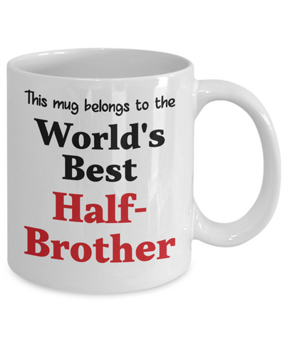 Image of World's Best Half-Brother Mug Family Gift Novelty Birthday Thank You Appreciation Ceramic Coffee Cup