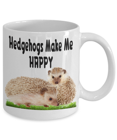 Image of Hedgehogs Make Me Happy Mug For Pet Lover Cute Novelty Birthday Gift White Ceramic Coffee Cup