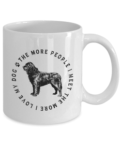 Newfoundland Dog Gift, The More People I Meet, The More  I Love My Dog, Newfie Dog Lover's Gift