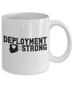 Deployment Strong Mug Military USAF Navy Mug Gifts For Husband Wife Homecoming Coffee Cup
