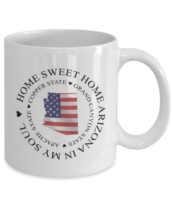 Home Sweet Home Arizona In My Soul USA Gifts for Patriots