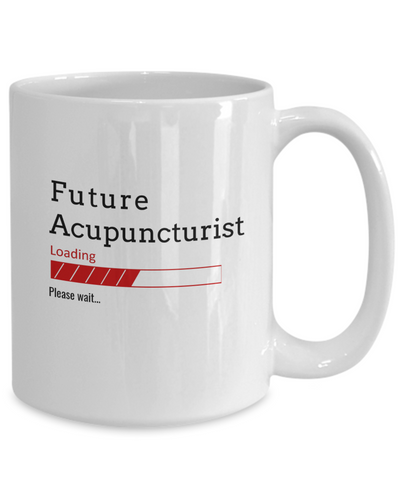Image of Funny Future Acupuncturist Loading Please Wait Ceramic Coffee Mug Doctors In Training Gifts for Men and Women