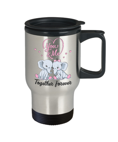 Image of You & Me Together Forever Elephant Travel Mug Gift Love You Surprise Her on Valentine's Day Birthday Novelty Cup