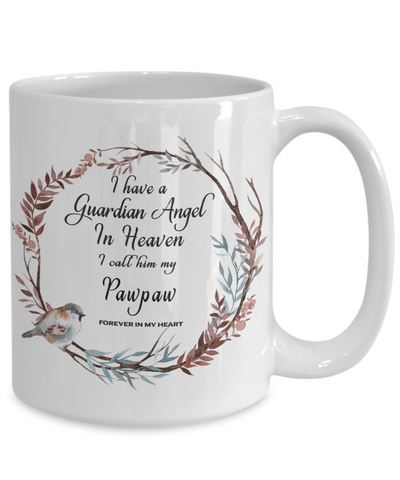 Image of In Remembrance Gift Mug I Have a Guardian Angel in Heaven I Call Him My Pawpaw Forever in My Heart for Memory Grandfather Ceramic Coffee Cup