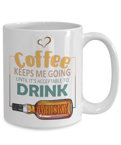 Image of Coffee Keeps Me Going Whisky Drinker Addict Mug Novelty Birthday Christmas Gifts for Men and Women Ceramic Tea Cup