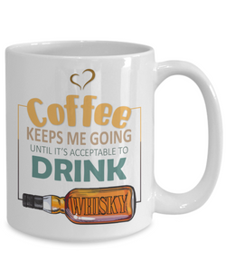 Coffee Keeps Me Going Whisky Drinker Addict Mug Novelty Birthday Christmas Gifts for Men and Women Ceramic Tea Cup