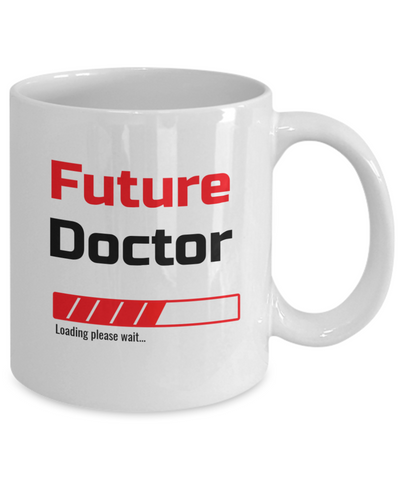 Image of Funny Future Doctor Loading Please Wait Ceramic Coffee Mug for Men and Women Novelty Birthday Christmas Gift