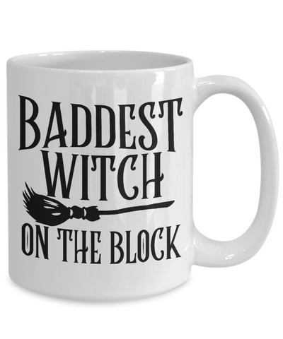 Halloween Baddest Witch On Block Mug Funny Gift Spooky Haunted Novelty Coffee Cup