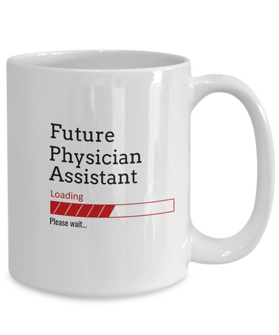 Image of Funny Future Physician Assistant Loading Please Wait Ceramic Coffee Mug In Training Gifts for Men and Women