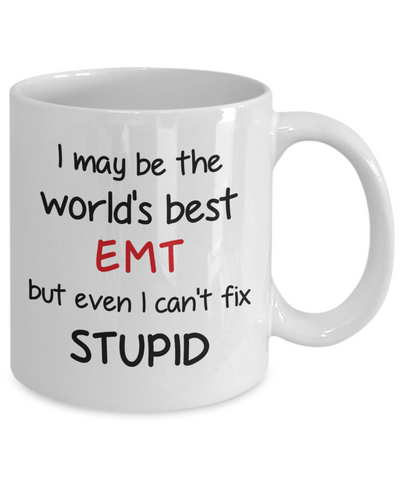 Image of EMT Occupation Travel Mug With Lid Funny World's Best Can't Fix Stupid Unique Novelty Birthday Christmas Gifts Coffee Cup