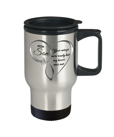 Son Memorial Heart Travel Mug Your Wings Were Ready My Heart Was Not Keepsake Coffee Cup