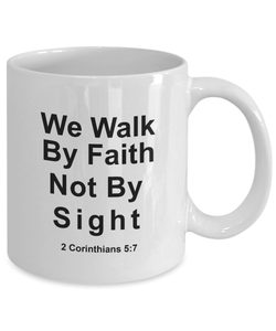 Christian Faith Gifts We Walk By Faith Not By Sight 2 Corinthians 5:7