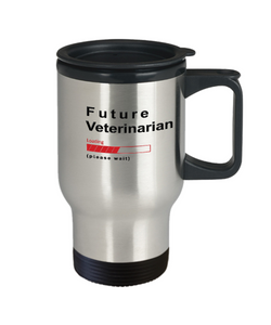 Future Veterinarian Loading Please Wait Travel Mug Gifts for Women and Men