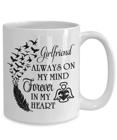 Image of Always On My Mind Girlfriend Memorial Mug Gift Forever My Heart In Loving Memory