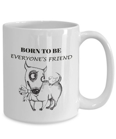Image of Funny Bull Terrier Gift Coffee Mug  Born To Be Everyone's Friend Fun Bull Terrier Dog Cup