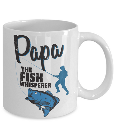 Image of Papa The Fish Whisperer Mug Gift for Dad Grandpa Fishing Addict Cup