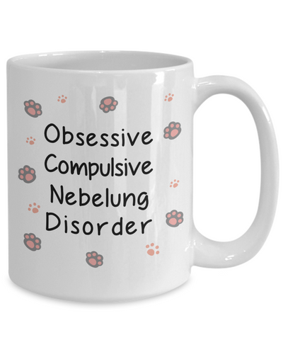 Image of Obsessive Compulsive Nebelung Disorder Mug Funny Cat Novelty Birthday Humor Quotes Unique Ceramic Coffee Cup Gifts