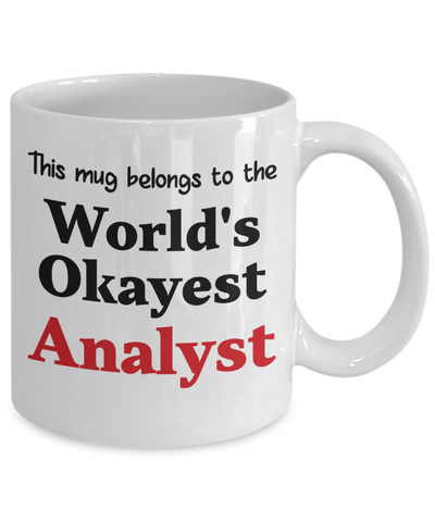 Image of World's Okayest Analyst Mug Occupational Gift Novelty Birthday Thank You Appreciation Ceramic Coffee Cup