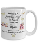 Mother In Remembrance Gift Butterfly Mug I Have a Guardian Angel in Heaven I Call Mom Forever in My Heart  for Memory Ceramic Coffee Cup