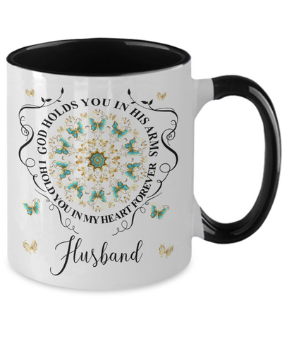 Image of Husband In Loving Memory Mug Memorial Turquoise Butterfly Mandala God Holds You in His Arms Mandala Two-Tone Cup