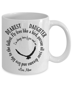 Inspirational Daughter Mug Love Mom Fly Free Like a Bird Novelty Birthday Christmas Gifts Ceramic Coffee Tea Cup